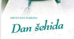 Photo of DAN ŠEHIDA / OBILAZAK MEZARJA (2.dan Ramazanskog bajrama) AUTOHTONA BOŠNJAČKA NOVOTARIJA